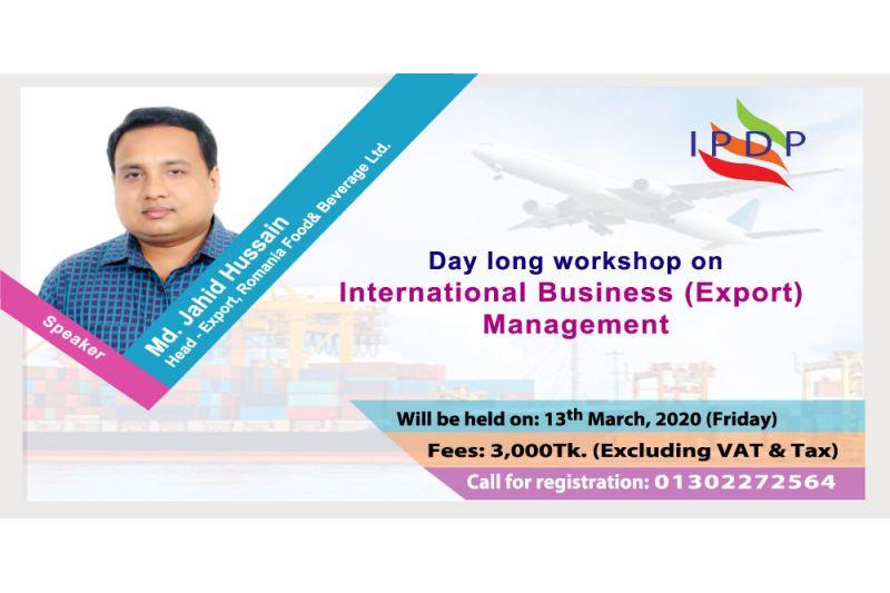 """Day long workshop on ``International Business (Export) Management"""""""