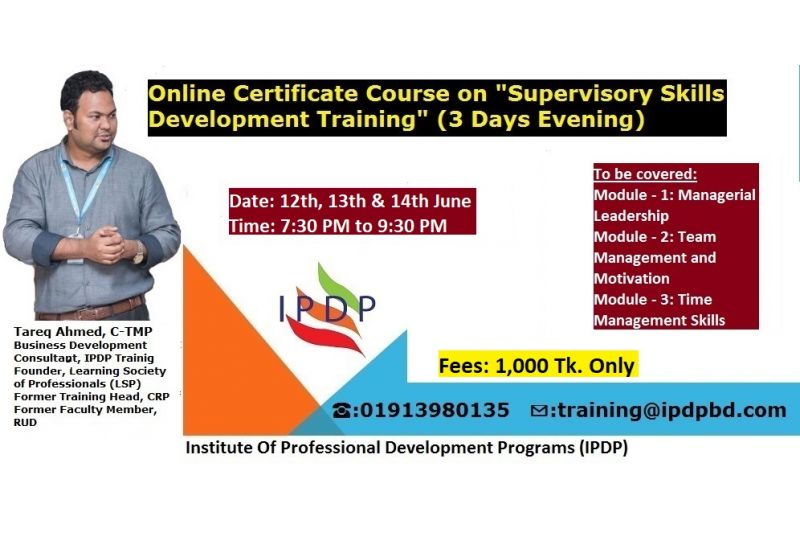 "Online Live Certificate Course  on "" Supervisory Skills Development"" (3 Days Evening)"