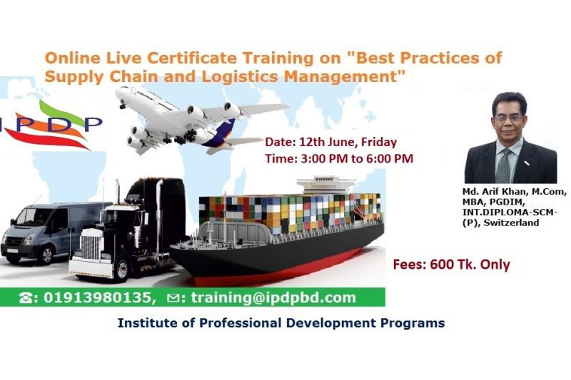 "Online Live Certificate Course on ""Best Practices of Supply Chain and Logistics Management"""