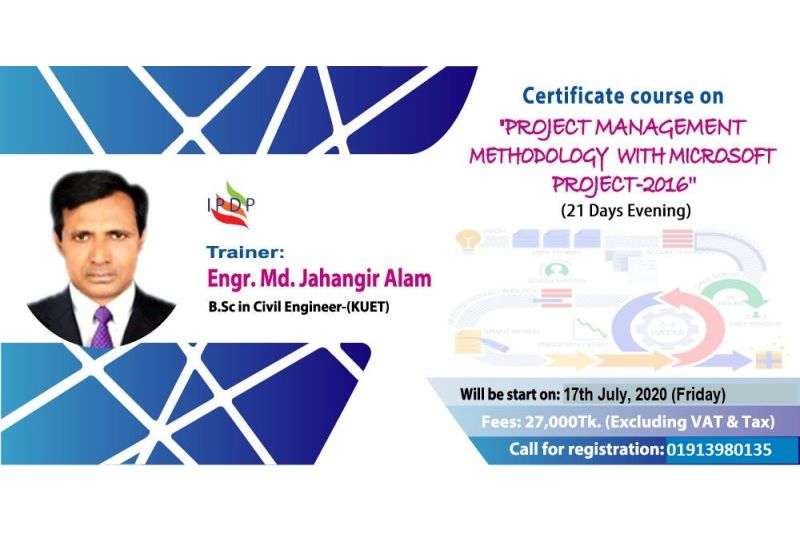 "Certificate course on ""Project Management Methodology with Microsoft Project-2016"" (21 Days Evening)"