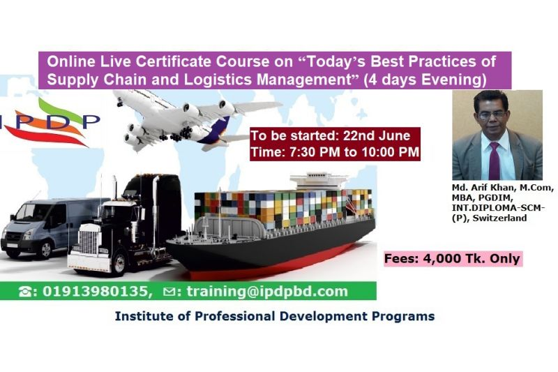 "Online Live Certificate Course on ""Today's Best Practices of Supply Chain and Logistics Management"" (4 Days Evening)"