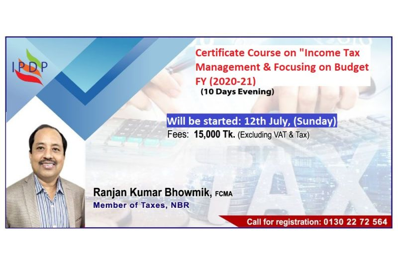 "Certificate course on ""Income Tax Management and Focusing on Budget FY (2020-21)'' (10 Days Evening)"