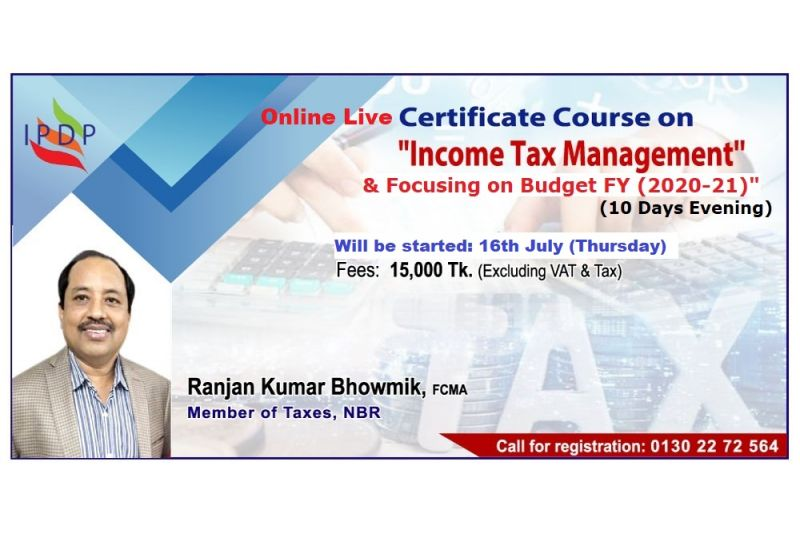 "Online Live Certificate course on ""Income Tax Management & Focusing on Budget FY (2020-21)''  (10 Days Evening)"