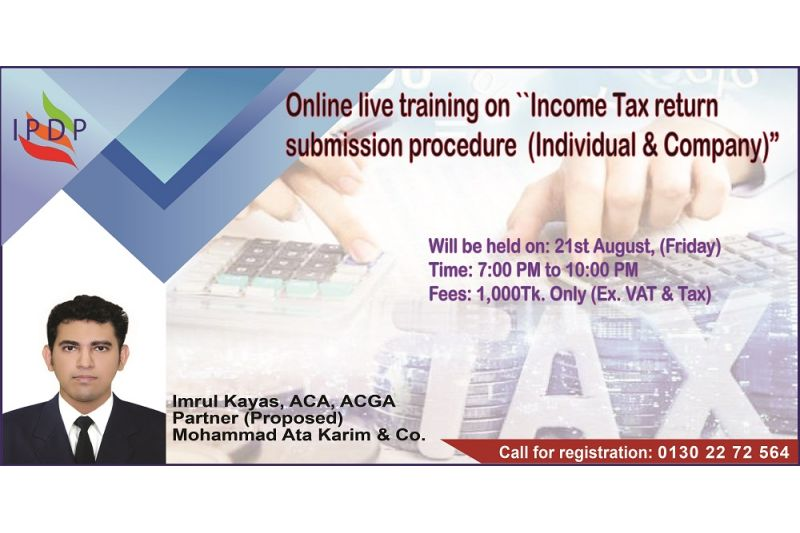 "Online training on ""Income Tax return submission procedure (Individual & Company)"" (3 Hours)"