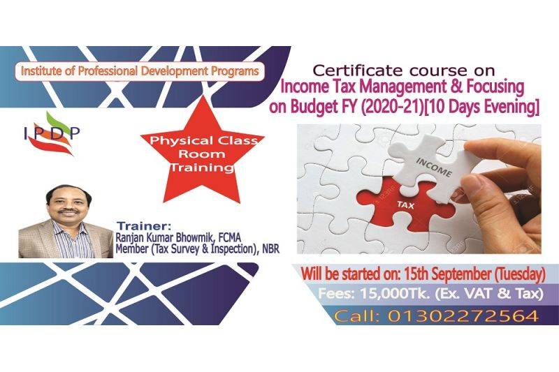 "Certificate course on ""Income Tax Management & Focusing on Budget FY (2020-21)''  (10 Days Evening)"