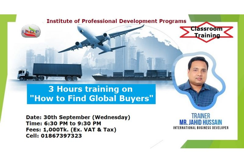 """3 Hours training on """"How to Find Global Buyers"""" (Physical Classroom Training)"""