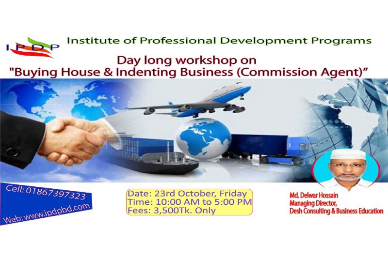 "Day long workshop on ""Buying House & Indenting Business (Commission Agent)"""