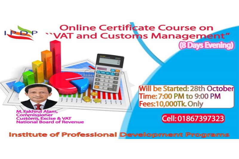 "Online Certificate Course on ""VAT and Customs Management"" (8 Days Evening)"