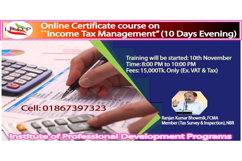 "Online Certificate Course on ""Income Tax Management''  (10 Days Evening)"