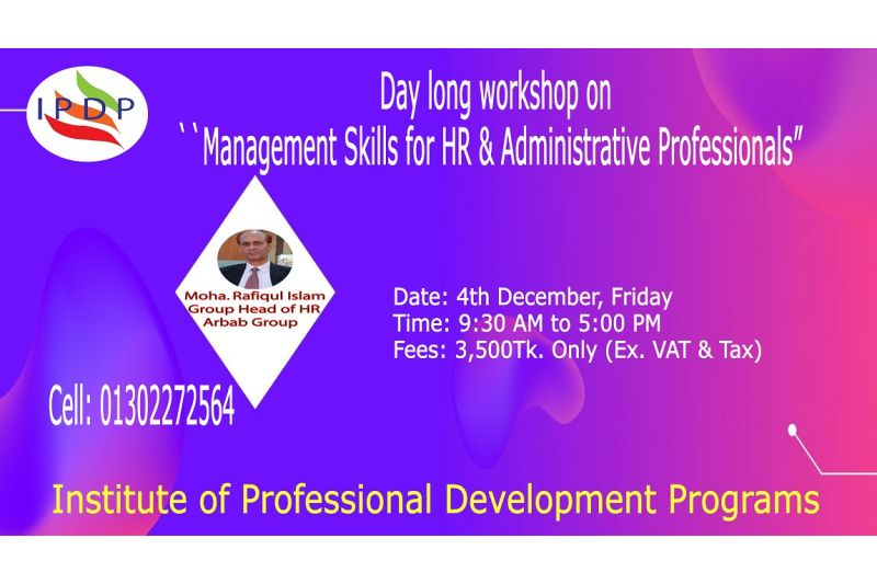 Day long workshop on  ``Management Skills for HR & Administrative Professionals""