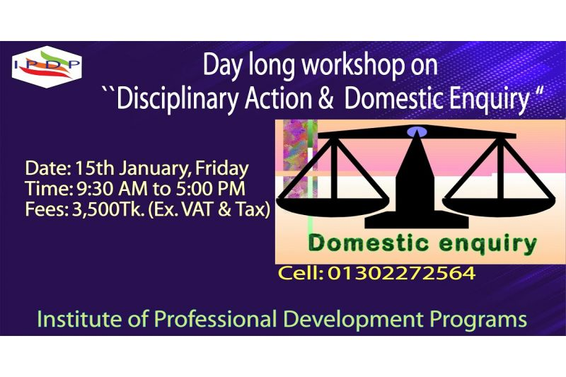 Day long workshop on ``Disciplinary Action & Domestic Enquiry""