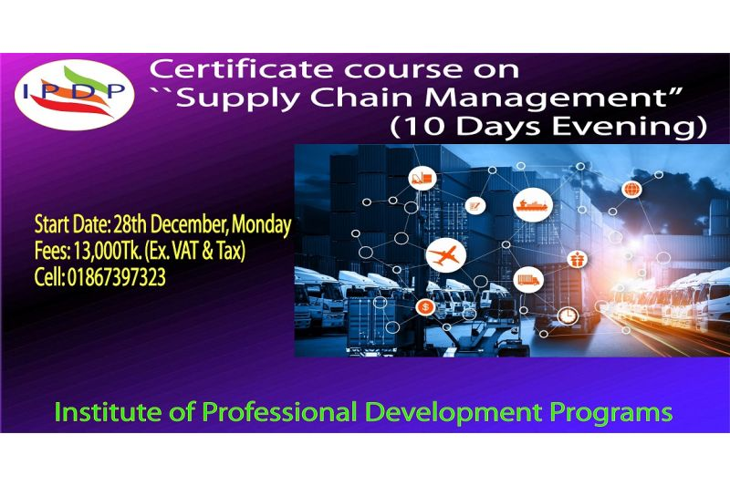 "Certificate Course on ``Supply Chain Management"" (10 Days Evening)"