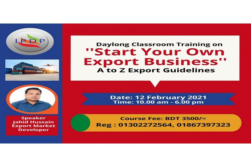 """Day long workshop on ``How to Start an Export Business in Bangladesh"""""""