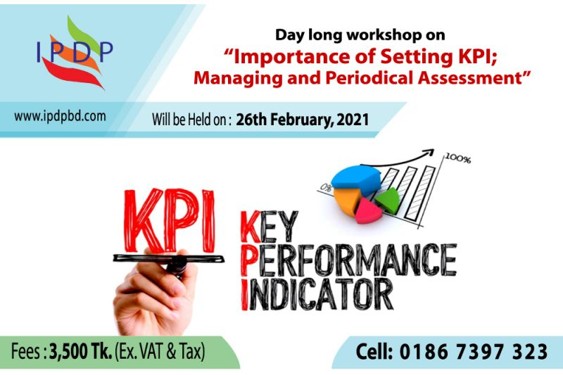 Day long workshop on ``Importance of Setting KPI; Managing and Periodical Assessment""