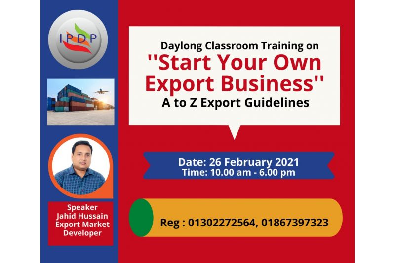 Day long workshop on ``How to Start an Export Business in Bangladesh""