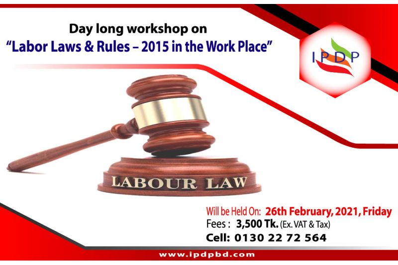 Day long workshop on ``Labor Laws & Rules – 2015 in the Work Place""