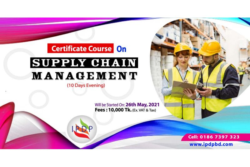 Online Certificate course on  ``Supply Chain Management'' (10 Days Evening)