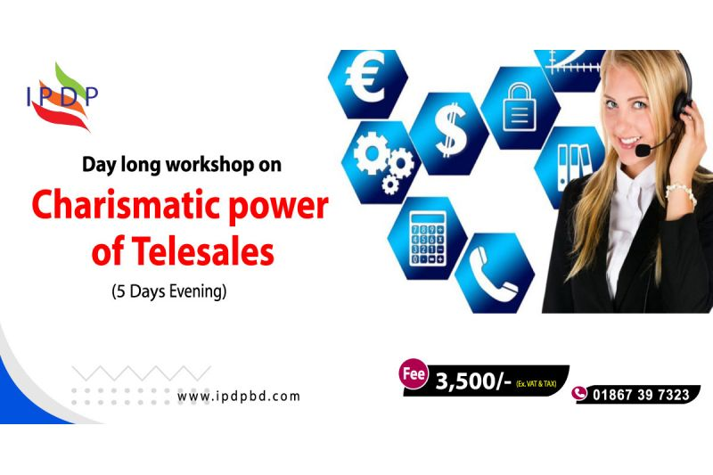 Day long workshop on ``Charismatic power of Tele sales''