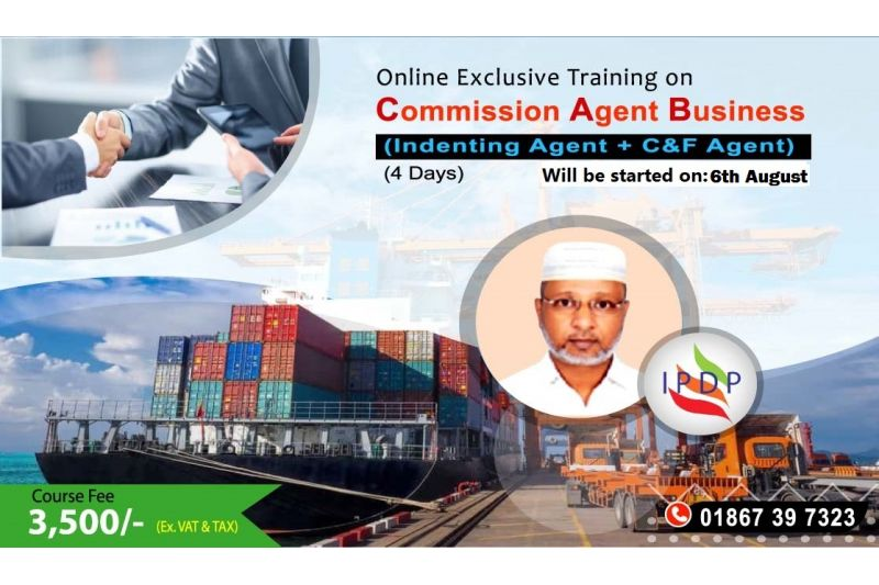 """Online Training on """"Commission Agent Business (Indenting Agent + C&F Agent)"""" (4 Days)"""