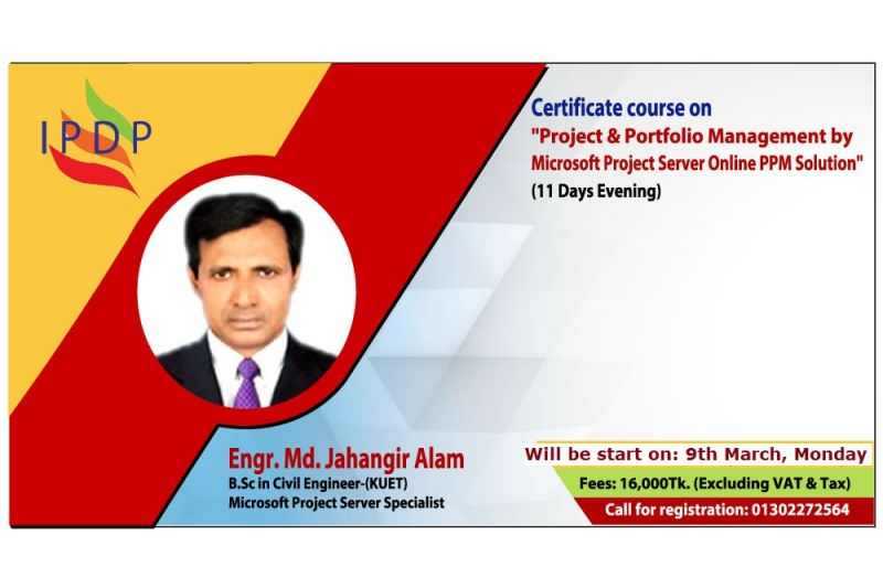 Certificate course on ``Project & Portfolio Management by Microsoft Project Server Online PPM Solution'' (11 Days Evening)