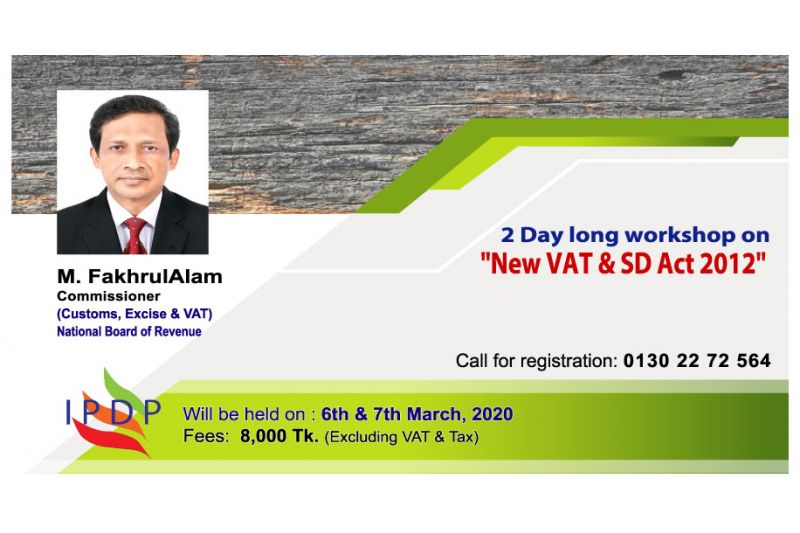"""2 Day long workshop on """"New VAT & SD Act 2012"""""""