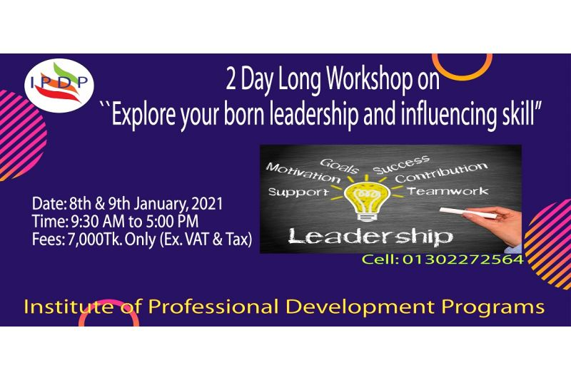 """2 Day long workshop on ``Explore your born leadership and influencing skill"""""""