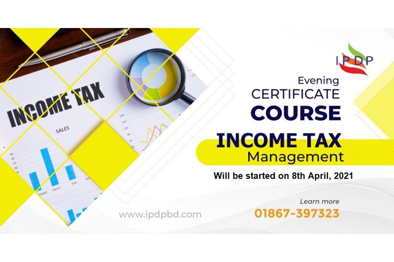 Certificate Course on ``Income Tax Management''  (10 Days Evening)