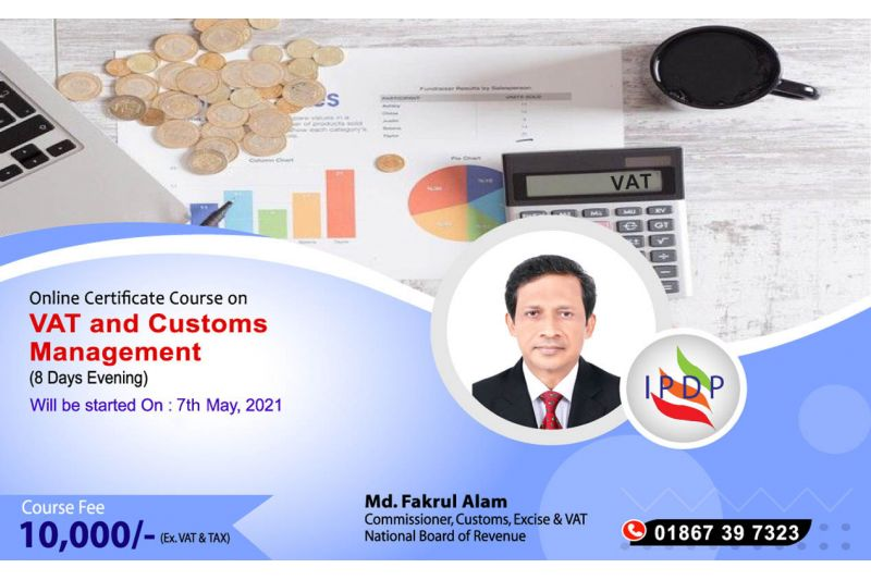 """Online Certificate Course on ``VAT and Customs Management"""" (8 Days Evening)"""