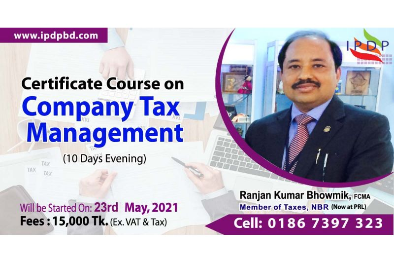 Online Certificate course on ``Company Tax Management''  (10 Days Evening)