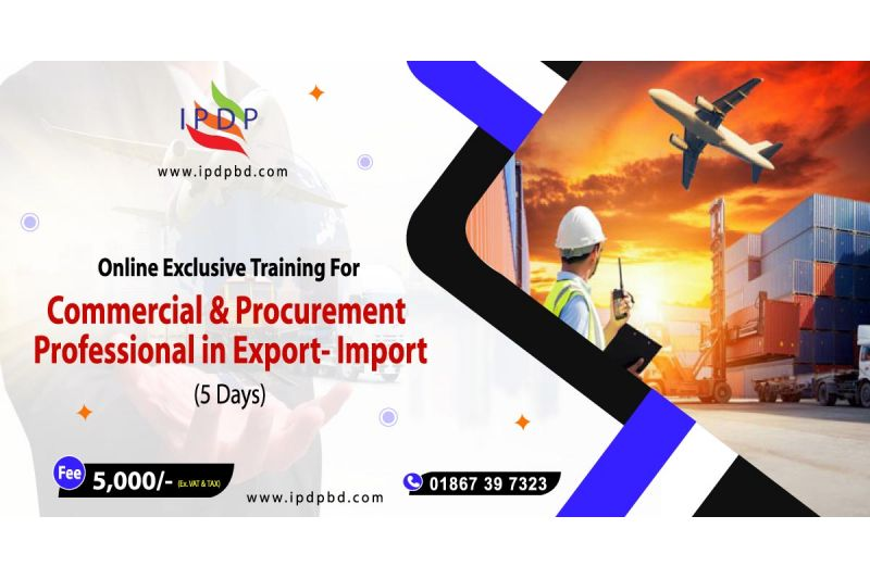 """Online Exclusive Training for ``Commercial & Procurement Professional in Export- Import"""" (5 Days)"""