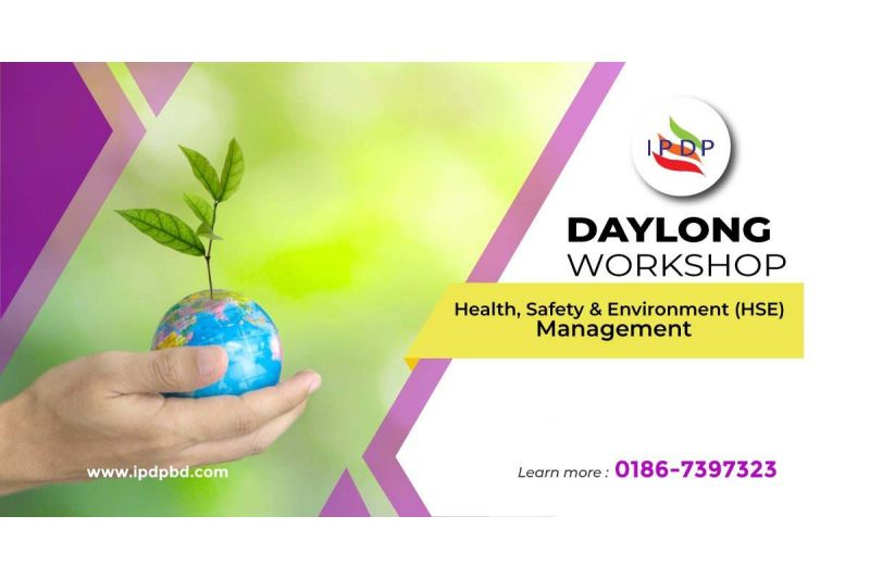 """Day long workshop on ``Health, Safety & Environment (HSE) Management"""""""