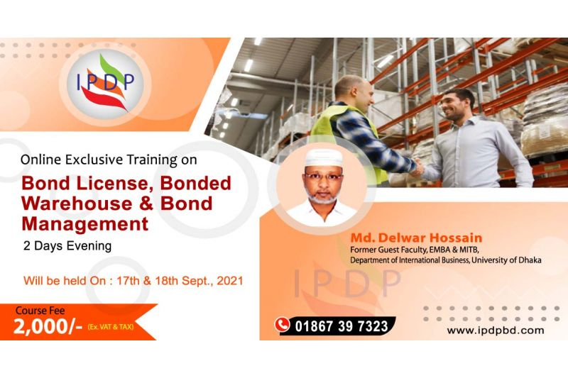 "Online Exclusive Training on ``Bond License, Bonded Warehouse & Bond Management"" (2 Days Evening)"