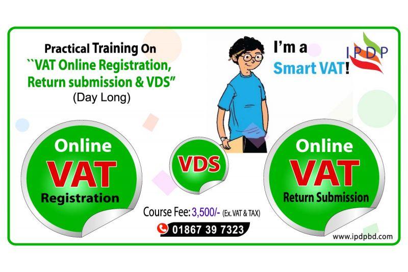Day long Practical training on ``VAT Online Registration, Return submission & VDS''
