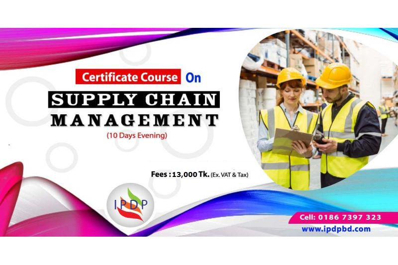 Certificate course on  ``Supply Chain Management'' (10 Days Evening)