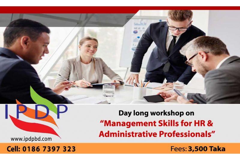 "Day long workshop on ``Management Skills for HR & Administrative Professionals"""